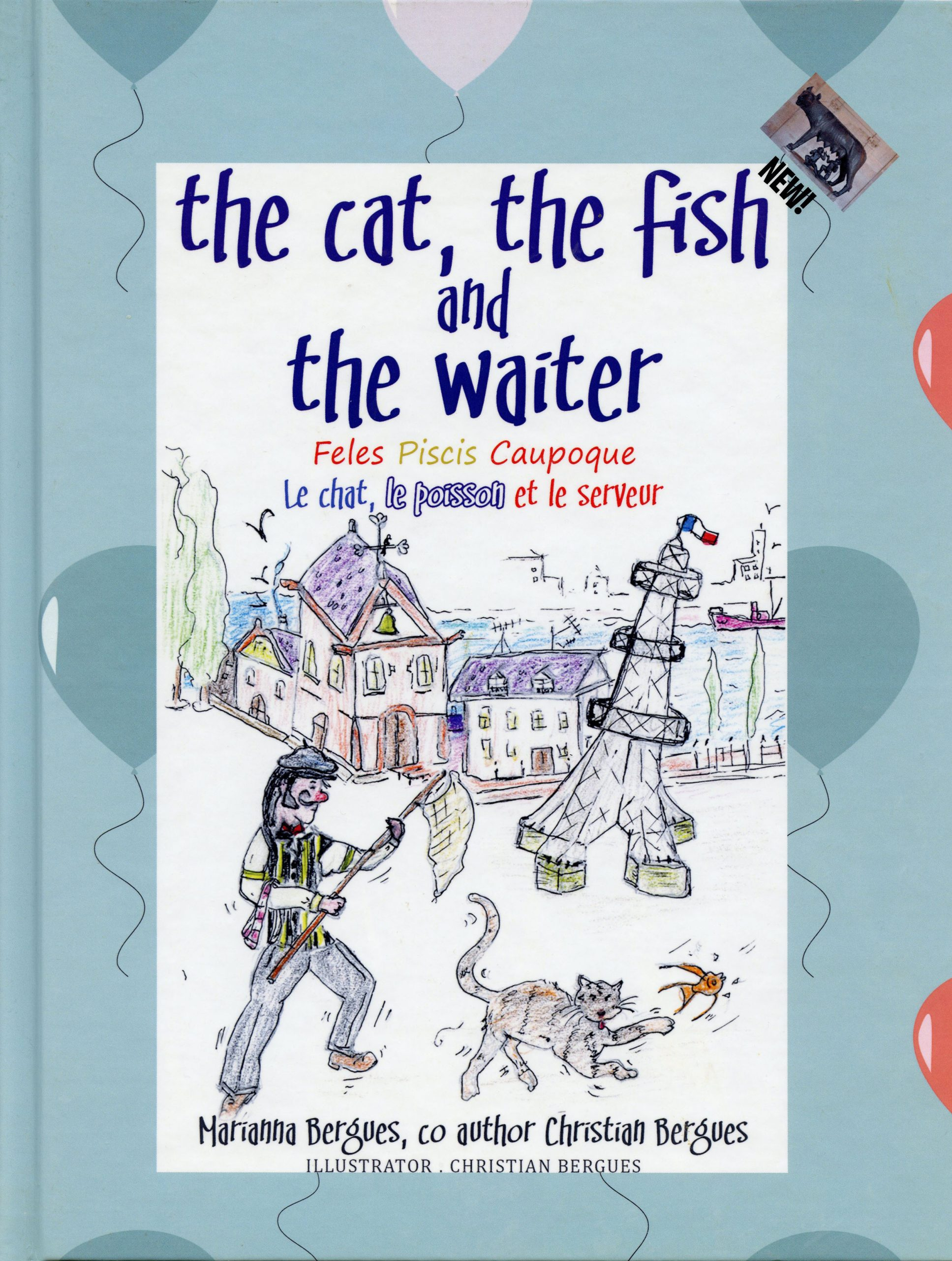 The Cat, the Fish and the Waiter (English, Latin and French Edition) (A Children's Book) old