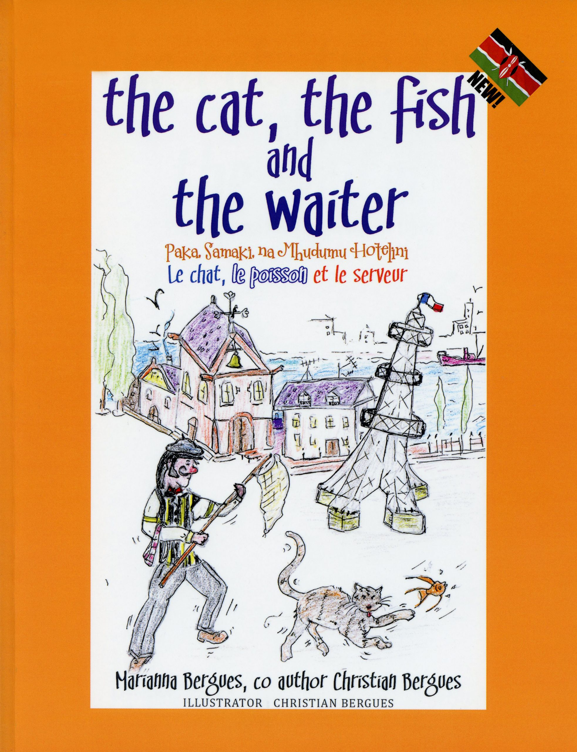 The Cat, the Fish and the Waiter (English, Swahili and French Edition) ( a children's book) old