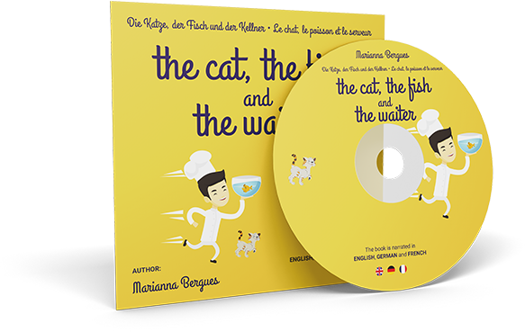 The Cat, the Fish and the Waiter (English, German and French Edition)
