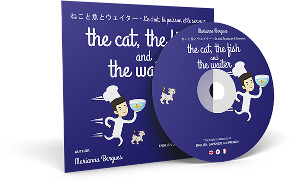 The Cat, the Fish and the Waiter (English, Japanese and French Edition)