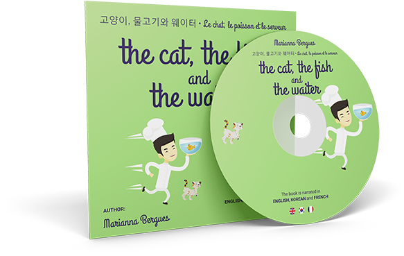 The Cat, the Fish and the Waiter (English, Korean and French Edition)