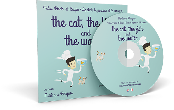 The Cat, the Fish and the Waiter (English, Latin and French Edition) (A Children's Book)