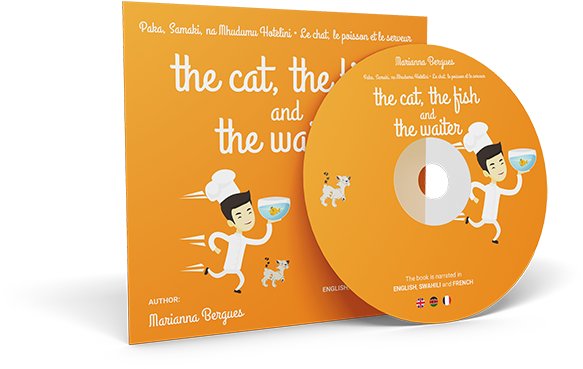 The Cat, the Fish and the Waiter (English, Swahili and French Edition) ( a children's book)