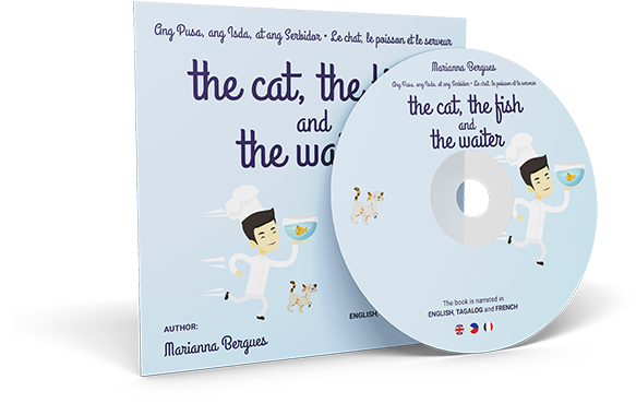 The Cat, the Fish and the Waiter (English, Tagalog and French Edition) (A Children's Book)