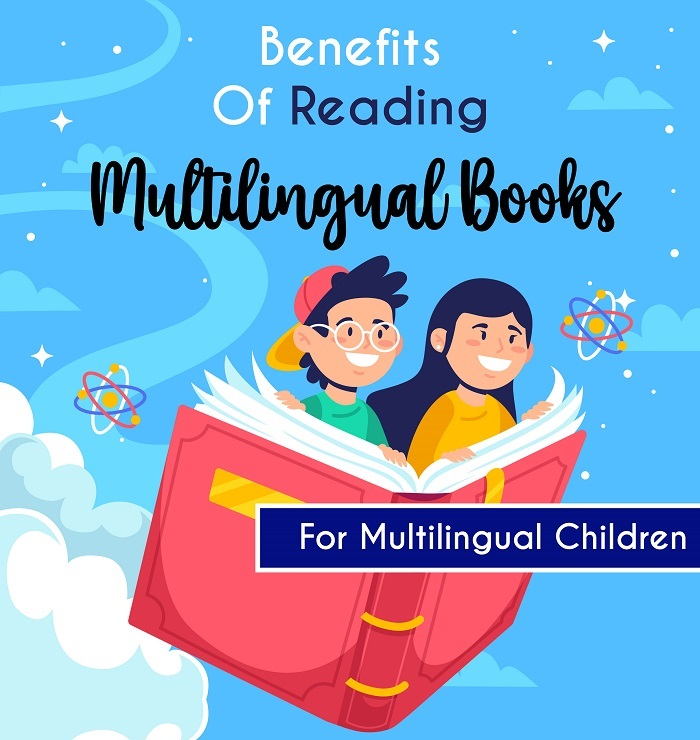 Benefits Of Reading Multilingual Books For Multilingual Children